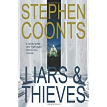 Liars & Thieves by Stephen Coonts (2004-05-01)