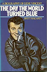 Day the World Turned Blue: Life of Gene Vincent