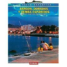 Sargos,Doradas Y Demas Espar- (La Pesca Deportiva)