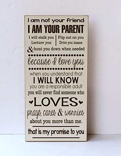 qidushop Holzschild I Am Your Parent I Am Not Your Friend Kinderzimmer-Dekoration, Spielzimmer-Dekoration, Familienschild, Wanddekoration, Geschenk