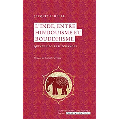 L'Inde, entre bouddhisme et hindouisme: Quinze siècle d'échanges (L'Académie en poche)