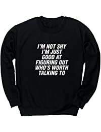 Hippowarehouse SHY I'm Just Good at Figuring Out Who's Worth Talking To Kids Children's Unisex Jumper Sweatshirt Pullover