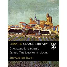 Standard Literature Series. The Lady of the Lake