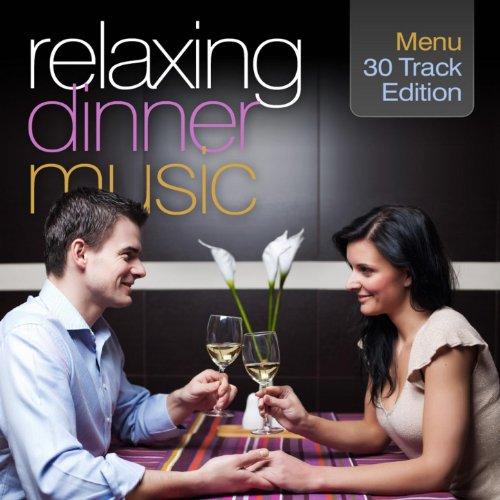 Relaxing Dinner Music: 30 Trac...