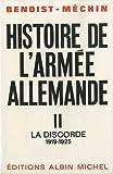 Histoire de l'armée allemande, tome 2 (II) La Discorde (1919-1925)