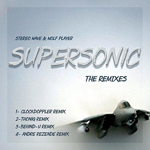Supersonic (Andre Rezende Remix)