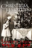 A Christmas Haunting by Tabatha Cross