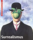 Surrealismus: Visuell Encyclopedia of Art