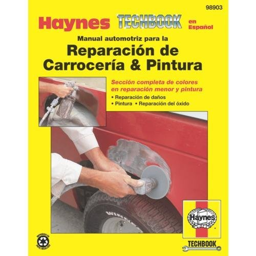 Descargar Libro Haynes Repair Manuals Automotive Body Repair & Painting Manual (Spanish Language (98903) by Haynes Repair Manuals de Unknown