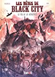 Image de les bêtes de Black City, tome 3 : Le feu de la vengeance