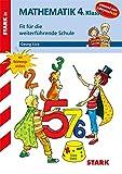 Training Grundschule - Mathematik 4. Klasse - Fit für die weiterführende Schule