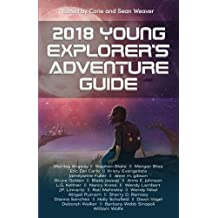 2018 Young Explorer's Adventure Guide: Volume 4