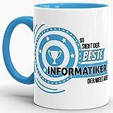 Berufe-TasseSo Sieht der Beste Informatiker aus Innen & Henkel Hellblau/Job/Tasse mit Spruch/Kollegen/Arbeit/Fun/Mug/Cup/Geschenk/Beste Qualität - 25 Jahre Erfahrung