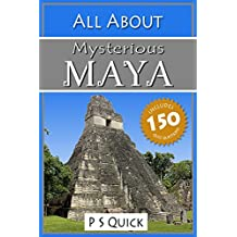 All About: Mysterious Maya (All About... Book 11) (English Edition)