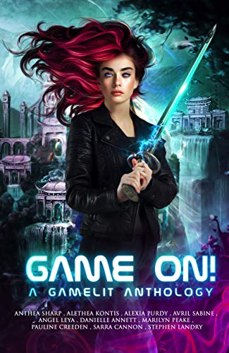 Game On! A GameLit Anthology (English Edition)
