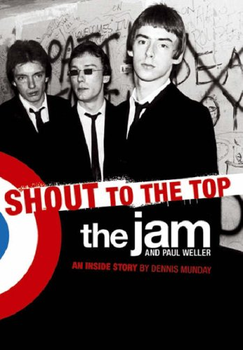 The Jam: Shout to the Top (Updated (Top Jam)