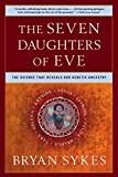 The Seven Daughters of Eve - The Science that Reveals our Genetic History