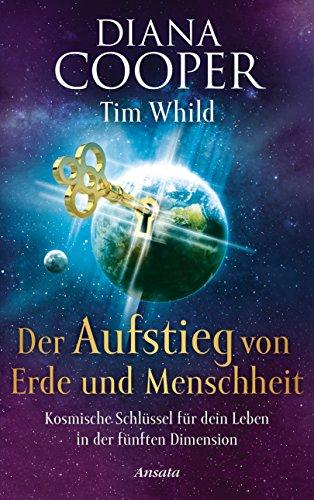 e und Menschheit: Kosmische Schlüssel für dein Leben in der fünften Dimension ()