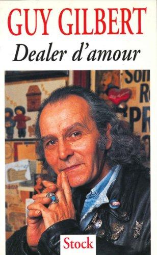 Dealer d'amour (Essais - Documents)