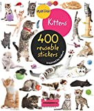 Kittens: 400 Reusable Stickers