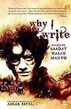 Why I Write: Essays by Saadat Hasan Manto: 1