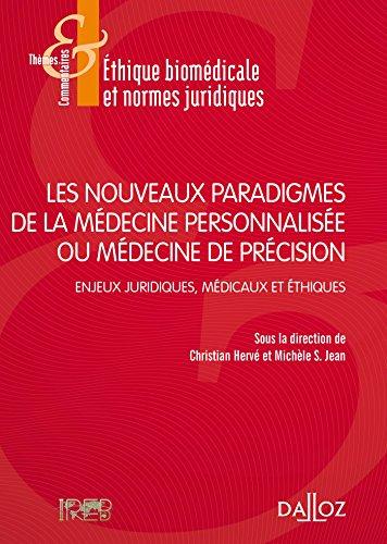 Les nouveaux paradigmes de la médecine personnalisée ou médecine de précision : Enjeux juridiques, médicaux et éthiques