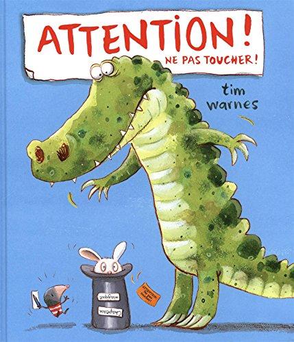 Attention ! Ne pas toucher