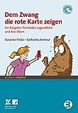 Dem Zwang die rote Karte zeigen (Amazon.de)