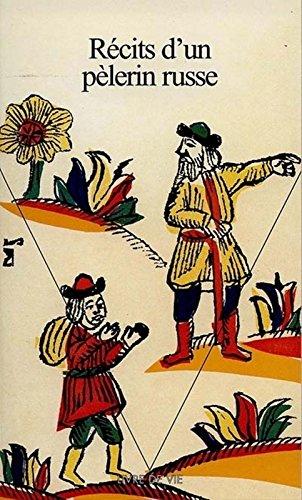 Récits d'un pèlerin russe