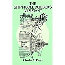 The Ship Model Builder\'s Assistant (Dover Woodworking)