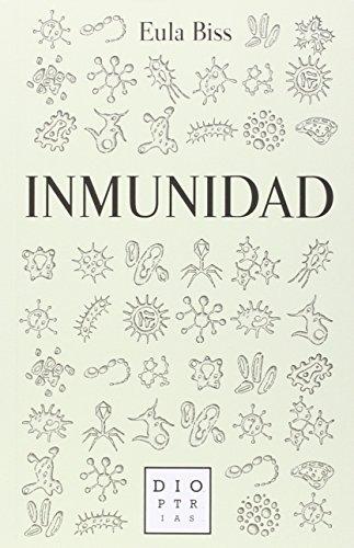 Inmunidad por Eula Biss