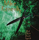 Songtexte von Mike Keneally - Boil That Dust Speck