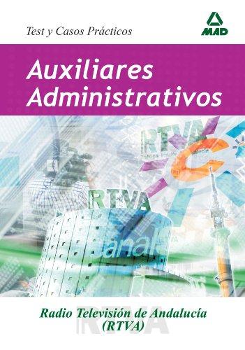 Auxiliares Administrativos De  Radiotelevisión Andaluza (Canal Sur). Test Y Casos Prácticos