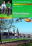 Elberadweg: Dresden-Magdeburg - Hans J Fuss