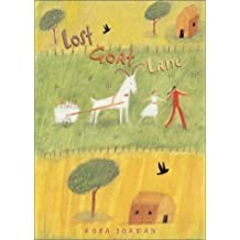 Lost Goat Lane by Rosa Jordan (2004-08-30)