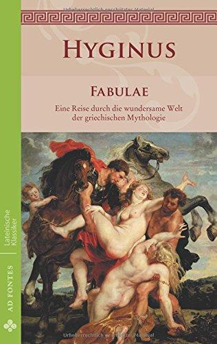 Fabulae: Eine Reise durch die wundersame Welt der griechischen Mythologie (Lateinische Klassiker - Einsprachig)