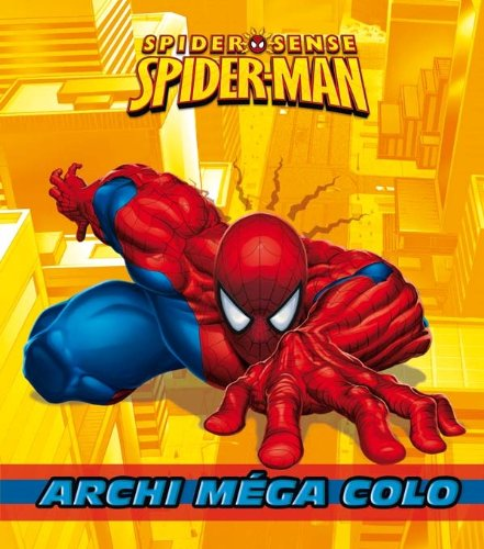 Spiderman : ARCHI MEGA COLO (Spider-man-colo)