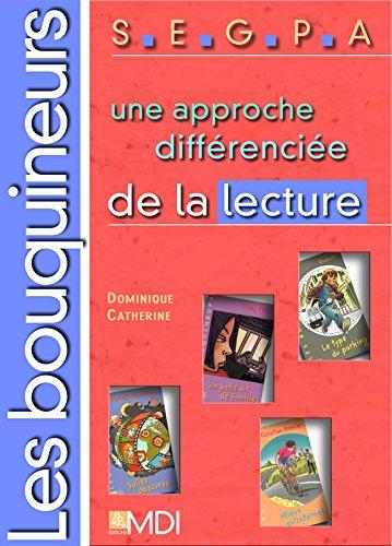 Les bouquineurs SEGPA : Une approche différenciée de la lecture por Dominique Catherine