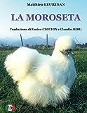 La Moroseta: Volume 1