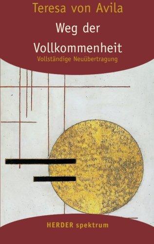 Gesammelte Werke: Weg der Vollkommenheit: 2 (HERDER spektrum)