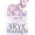 Love the Way You Lie (Stripped Book 1) (English Edition)