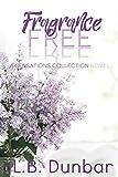 Fragrance Free: A Sensations Collection Novel