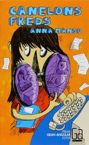 Canelons freds (eBook-ePub) (Gran Angular Book 155) (Catalan Edition) por Anna Manso Munné
