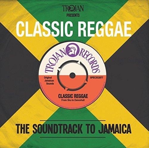 Trojan Presents: Classic Reggae