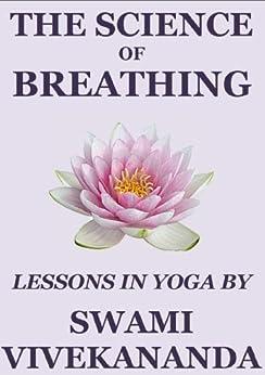 The Science of Breathing by [Swami Vivekananda]