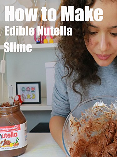 how-to-make-edible-nutella-slime