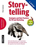 Storytelling: Strategien und Best Practices für PR und Marketing - Petra Sammer