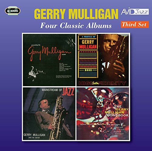 Four Classic Albums (Presenting The Gerry Mulligan Sextet / A Profile Of Gerry Mulligan / Mainstream Of Jazz / The Gerry Mulligan Songbook)