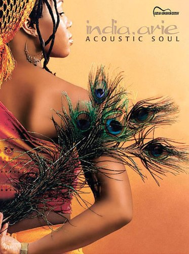 India.Arie -- Acoustic Soul: Guitar Songbook Edition: Vocal/Chord Symbols