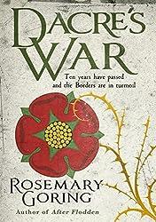 Dacre's War (Sequel to After Flodden)